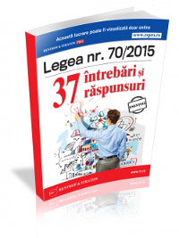 Legea 70/2015. 37 intrebari si raspunsuri