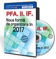 PFA. II. IF. Noua forma de organizare in 2017