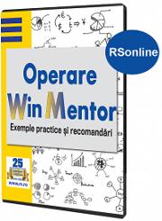 Operare WinMENTOR. Exemple practice si recomandari